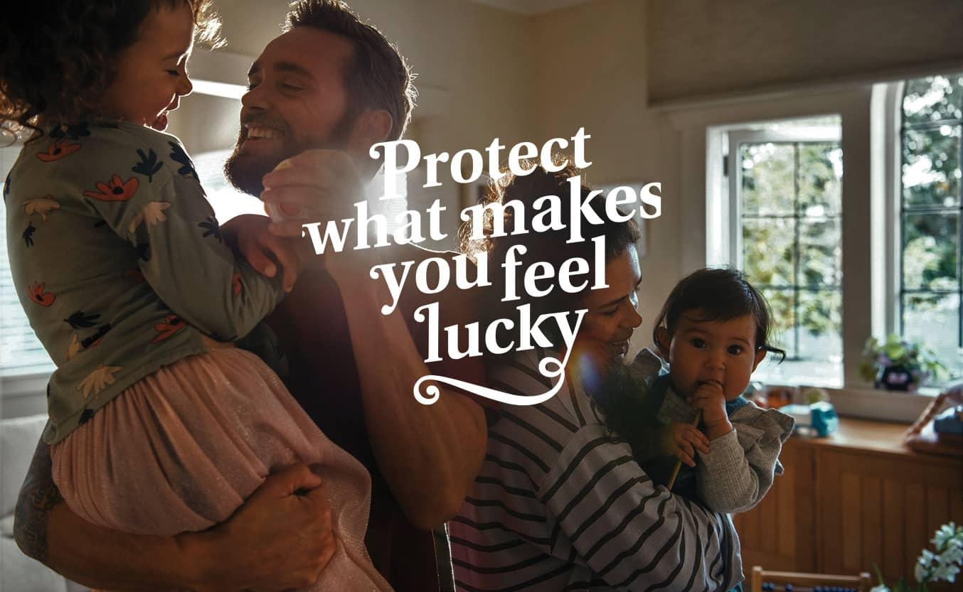 Why we chose 'Protect your Luck'